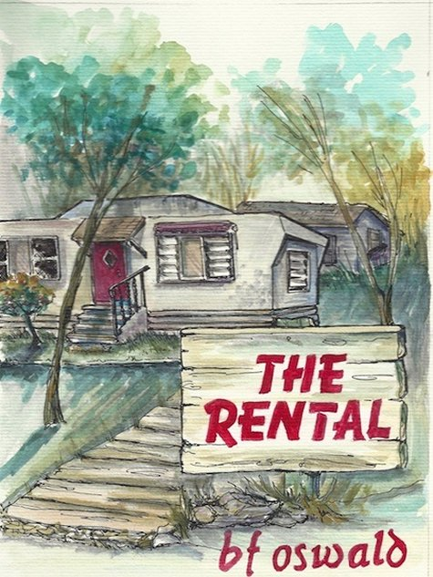 Novel- The Rental by Author BF Oswald
