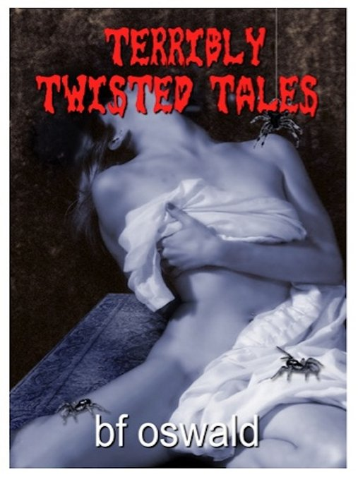 terribly twisted titillating tales of terror